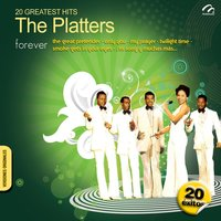 20 Greatest Hits - The Platters — The Platters