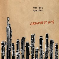 Greatest Hits — Two-Fol Quartet
