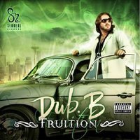 Fruition — Dub B