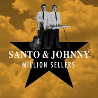 Million Sellers — Santo & Johnny