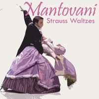Strauss Waltzes — Mantovani & His Orchestra
