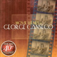 George canseco movie themes (vicor 40th anniv coll) — George Canseco