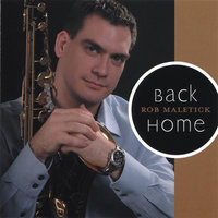 Back Home — Rob Maletick