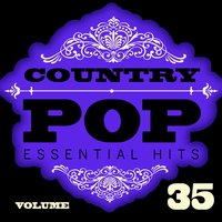 Country/Pop Essential Hits, Vol. 35 — Hit Crew Masters