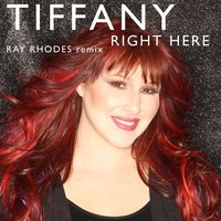 Right Here — Tiffany