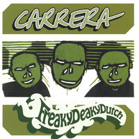 FreakyDeakyDutch — Carrera