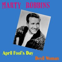 April Fool's Day — Marty Robbins