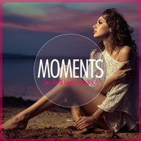 Moments - Chill-Out & Lounge Series, Vol. 5 — сборник