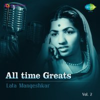 Lata - All time Greats Vol. 2 — Lata Mangeshkar