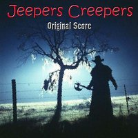 Jeepers Creepers Original Score — Bennet Salvay