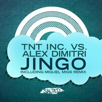 Jingo — TnT Inc. feat. Alex Dimitri