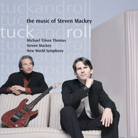 Tuck And Roll — Michael Tilson Thomas