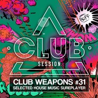 Club Session Pres. Club Weapons No. 31 — сборник