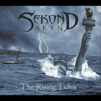 The Rising Tides — Sekond Skyn