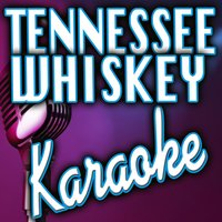 Tennessee Whiskey — Karaoke Instrumental Kings