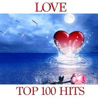 Love Top 100 Hits — сборник