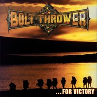 For Victory — Bolt Thrower