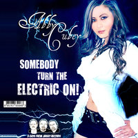 Somebody Turn the Electric On — Abby Cubey