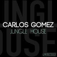 Jungle House — Carlos Gómez