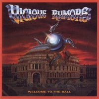 Welcome To The Ball — Vicious Rumors