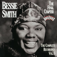 The Complete Recordings, Vol. 5: The Final Chapter — Bessie Smith