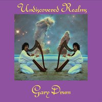 Undiscovered Realms — Gary Drum