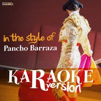Karaoke (In the Style of Pancho Barraza) — Ameritz Spanish Karaoke