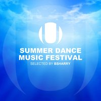 Summer Dance Music Festival — Bsharry