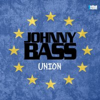 Union — Johnny Bass