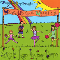 Wake Up And Wiggle — Pacific Arts Group