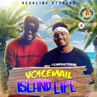 Island Life - Single — Voicemail