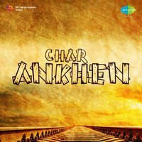Char Ankhen — Anil Biswas