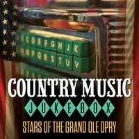 Country Music Jukebox - Stars of the Grand Ole Opry — сборник