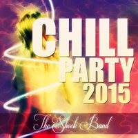 Chill Party 2015 — The Shock Band, Nakamasté, Benda
