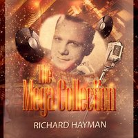 The Mega Collection — Richard Hayman