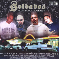 Soldados- from Block to Block — Lil Rob,Mr Capone-e,Mr Shadow, Payaso, Lil one, Mr Youngster / Young Trigger