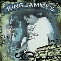King Jammy's: Selector's Choice Vol. 2 — King Jammy