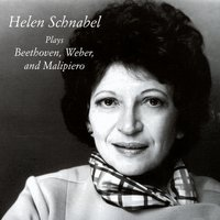 Plays Beethoven, Weber, And Malipiero — Helen Schnabel