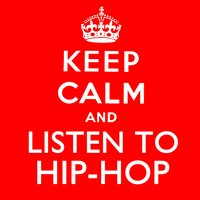Keep Calm and Listen to Hip-Hop — сборник