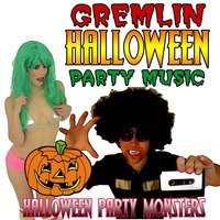 Gremlin Halloween Party Music — Halloween Party Monsters