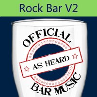 Official Bar Songs: Rock Bar, Vol. 2 — Playin' Buzzed