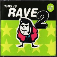 This Is Rave 2 — сборник