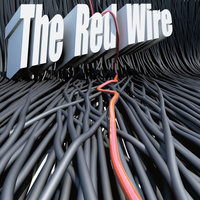 The Red Wire — The Red Wire