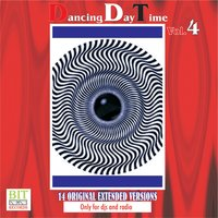 Dancing Day Time Vol. 4 — Various Artists - Bit Records