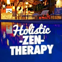 Holistic Zen Therapy — Zen Therapy Music