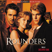 Rounders — Christopher Young