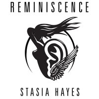 Reminescence — Stasia Hayes