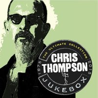 Jukebox: The Ultimate Collection — Chris Thompson