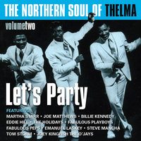 The Northern Soul of Thelma, Vol. 2 (Let's Party) — сборник