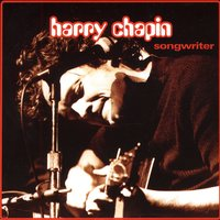 Songwriter — Harry Chapin